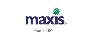 Maxis fixed ip Fibre Broadband